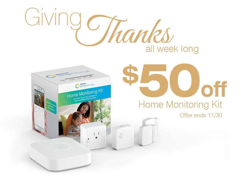 Giving Thanks All Week Long - $50 off Samsung SmartThings Home Monitoring Kit - Offer ends 11/30